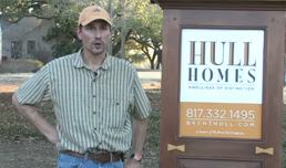 Hull Homes - Fort Worth - Testimonial